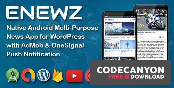 Download ENEWZ v1.5 – Native Android (News/Blog/Article) App for WordPress with OneSignal Notification Free / Nulled