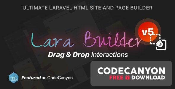 Download LaraBuilder v5.1.0 – Laravel Drag&Drop SaaS HTML site builder Free / Nulled