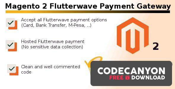 Download Magento 2 Flutterwave Payment Gateway v1.0 Free / Nulled