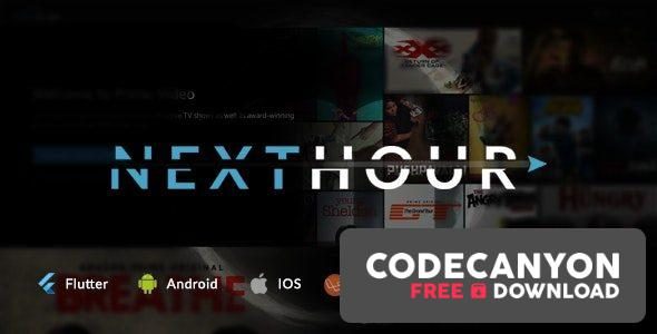 Download Next Hour v3.0.1 – Movie Tv Show & Video Subscription Portal Cms Web and Mobile App Free / Nulled