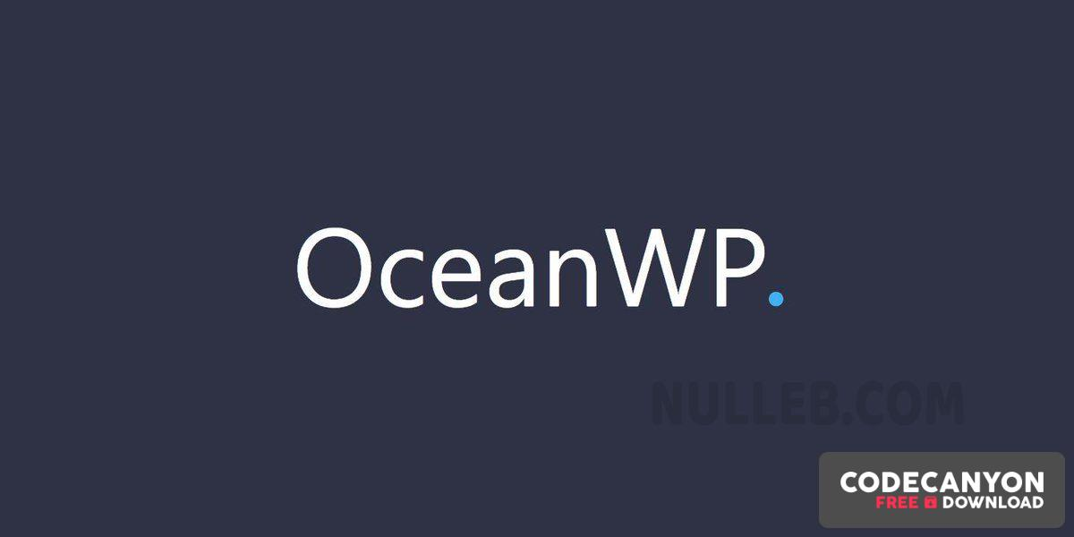 Download OceanWP v2.0.0 + Premium Extensions (Nulled) Free / Nulled