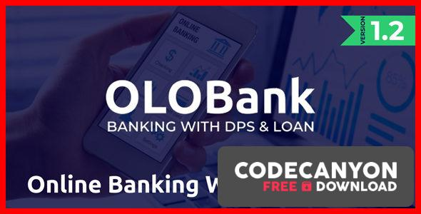 Download OlObank v1.2 – Online Banking With DPS & Loan (Nulled) Free / Nulled