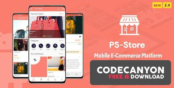 Download PS Store v2.7 – Mobile eCommerce App for Every Business Owner Free / Nulled