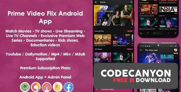Download Prime Video Flix App v8.1 – Movies – Shows – Live Streaming – TV – Web Series – Premium Subscription Plan Free / Nulled