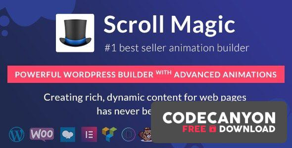 Download Scroll Magic v4.1.1 – WordPress Builder with Advanced Animations Free / Nulled