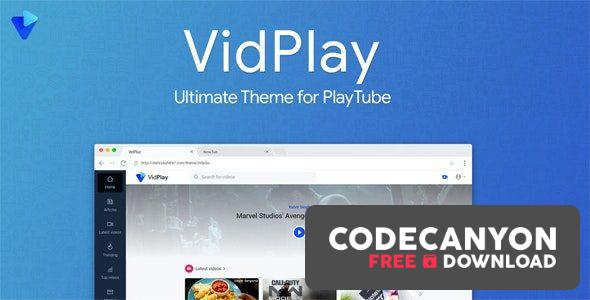 Download VidPlay v1.9 – The Ultimate PlayTube Theme Free / Nulled