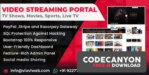 Download Video Streaming Portal v1.3.0 (TV Shows, Movies, Sports, Videos Streaming, Live TV) (Nulled) Free / Nulled