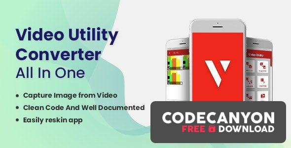 Download Video Utility Converter v1.7 – All In One Free / Nulled