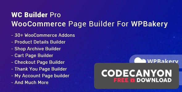 Download WC Builder Pro v1.0.6 – WooCommerce Page Builder for WPBakery Free / Nulled