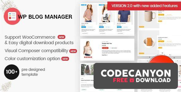 Download WP Blog Manager v2.0.4 – Plugin to Manage / Design WordPress Blog Free / Nulled