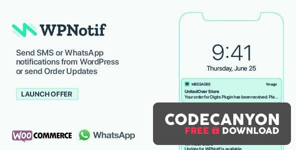 Download WPNotif v2.2.0.8 – WordPress SMS & WhatsApp Message Notifications (Nulled) Free / Nulled