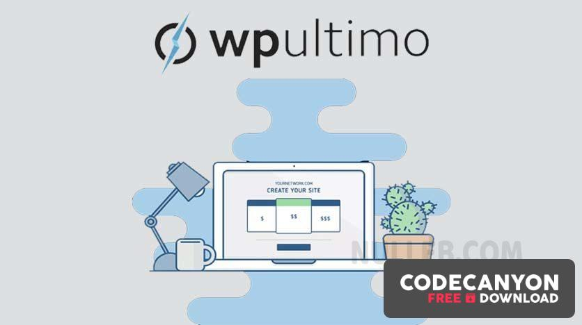 Download WPUltimo v1.10.12 – The Ultimate Tool To Setup A Website As A Service (+Addons) Free / Nulled