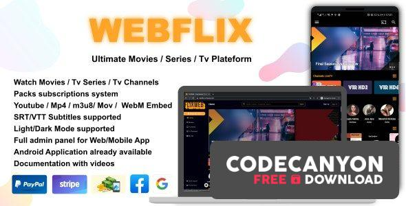 Download WebFlix v1.2 – Movies – TV Series – Live TV Channels – Subscription Free / Nulled