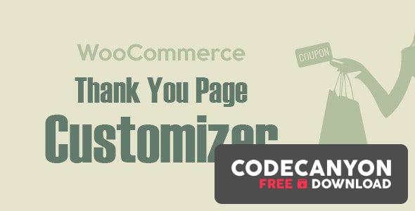 Download WooCommerce Thank You Page Customizer v1.0.4.4 – Increase Customer Retention Rate – Boost Sales Free / Nulled
