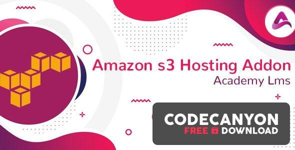 Download Academy LMS Amazon S3 Hosting Addon v1.0 Free / Nulled